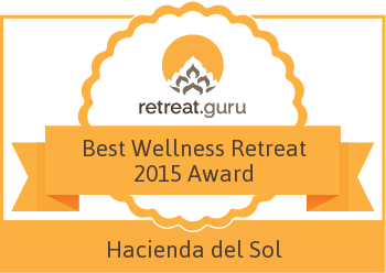 Best Wellness Retreat 2015 Award - Hacienda del Sol